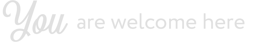 You-cursive-welcome-here_2